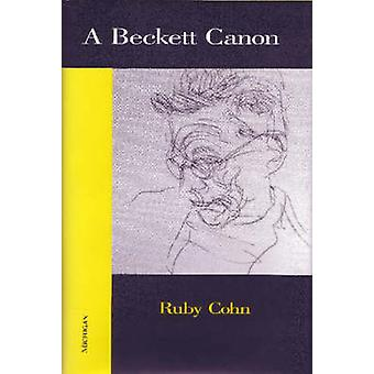 A Beckett Canon (New edition) by Ruby Cohn - 9780472031313 Book