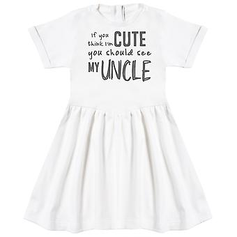 If You Think I'm Cute You Should See My Uncle Baby Dress