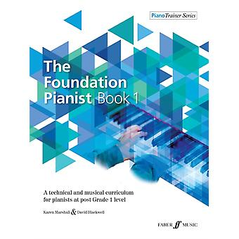 Foundation Pianist Book 1 by David Blackwell