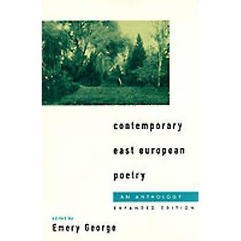 Nykyaikainen itä-eurooppalainen runous, toimittanut Emery George