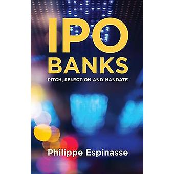 IPO Banks  Pitch Selection and Mandate by Espinasse & Philippe