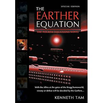 The Earther Equation by Tam & Kenneth