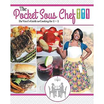 The Pocket Sous Chef Da Vincis Guide to Cooking for 1  1 by Da Vinci