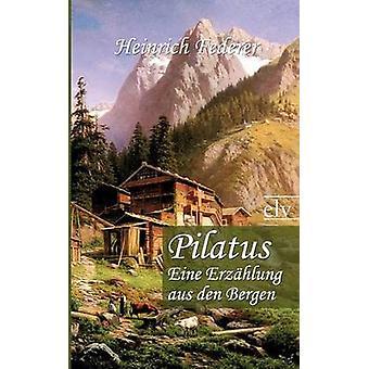 Pilatus by Federer & Heinrich