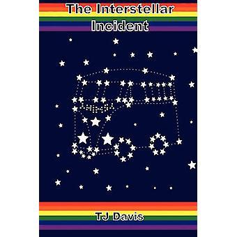The Interstellar Incident by Davis & T. J.