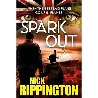 Spark Out by Nick & Rippington