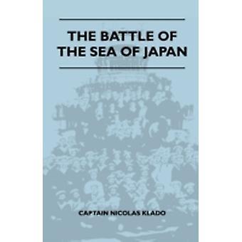 The Battle Of The Sea Of Japan by Klado & Captain Nicolas