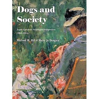 Dogs and Society by Hill & Michael