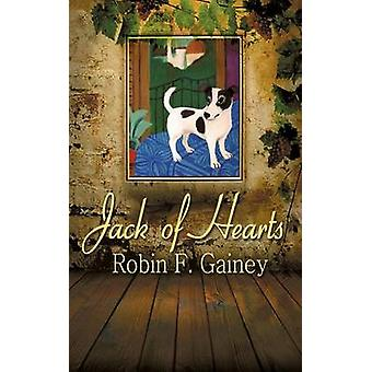 Jack of Hearts by Gainey & Robin F.