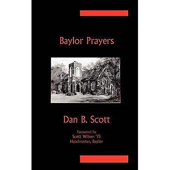 Baylor Prayers by Scott & Dan B.