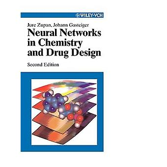 Neural Networks in Chemistry and Drug 2e by Zupan