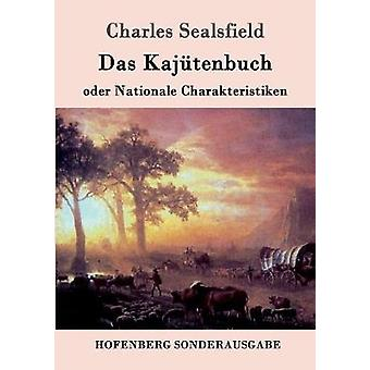 Das Kajtenbuch oder Nationale Charakteristiken de Sealsfield y Charles