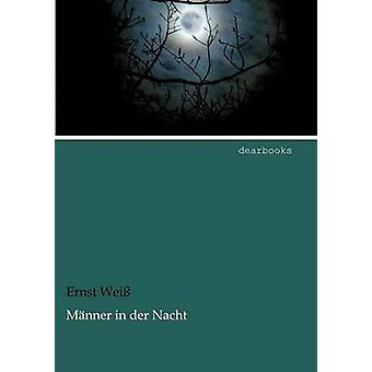 M Nner in Der Nacht by Wei & Ernst