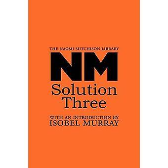Solution Three by Mitchison & Naomi