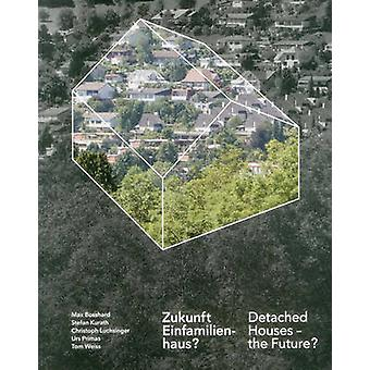 Detached Houses - The Future? by Institut Urban Landscape - Christoph