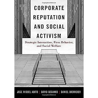 Corporate Reputation and Social Activism - Strategic Interaction - Fir