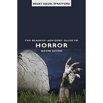 The Readers' Advisory Guide to Horror (2nd Revised edition) by Becky