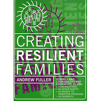 Creating Resilient Families - 9780864316196 Book