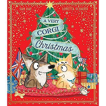 A Very Corgi Christmas by Sam Hay - 9781471177750 Book