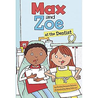 Max and Zoe at the Dentist by Shelley Swanson Sateren - 9781474790628