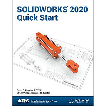 SOLIDWORKS 2020 Quick Start by Planchard & David
