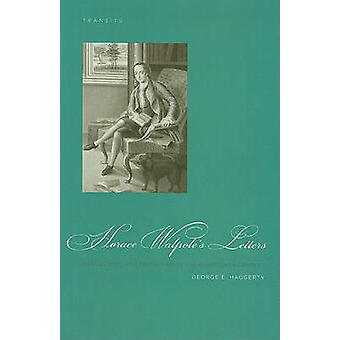 Horace Walpole's Letters - Masculinity and Friendship in the Eighteent