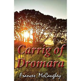 Carrig of Dromara by Frances McCaughey - 9780722349410 Book