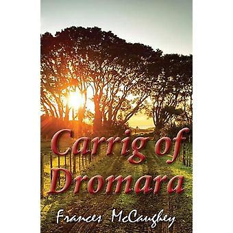 Carrig of Dromara by Frances McCaughey - 9780722349410 Book