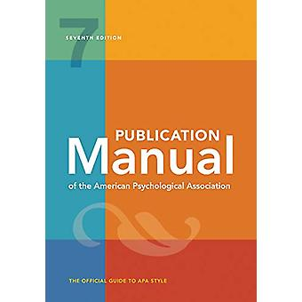 Publication Manual of the American Psychological Association by Ameri