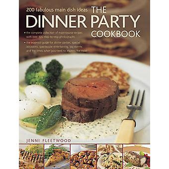 The Dinner Party Cookbook by Jenni Fleetwood - 9781780193878 Book