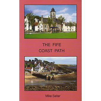 The Fife Coast Path by Mike Salter - 9781871731767 Book