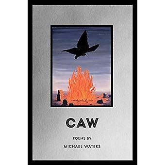 Caw by Michael Waters