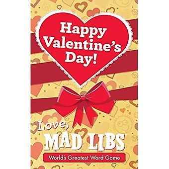 Happy Valentine's Day! Love, Mad Libs