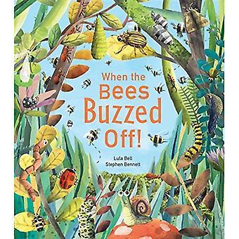 Wanneer de bijen gonsde af!