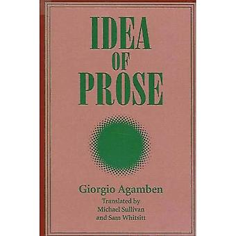 Idea of Prose (SUNY Series, Intersections: Philosophy and Critical Theory)