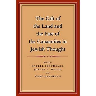 Maan lahja ja kanaanilaisten kohtalo juutalaisessa ajatuksessa