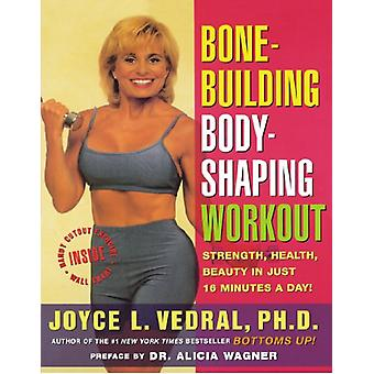 Bone Building - Body Shaping Workout - Strength - Health - Beauty in J