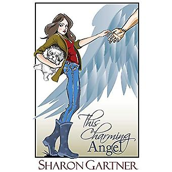 This Charming Angel by Sharon Gartner - 9780987375032 Book