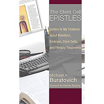 The Stem Cell Epistles by Michael A Buratovich - 9781498215640 Book