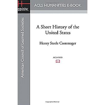 A Short History of the United States by Author Allan Nevins - 9781628