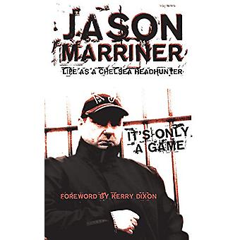 Life as a Chelsea Headhunter by Jason Marriner - 9781910295137 Book