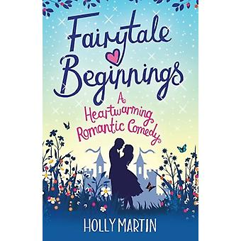 Fairytale Beginnings by Holly Martin - 9781910751169 Book