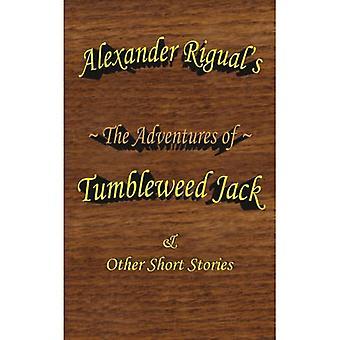 The Adventures of Tumbleweed Jack