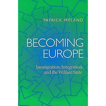 Becoming Europe by Patrick Ireland