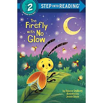 The Firefly with No Glow door Rebecca Smallberg