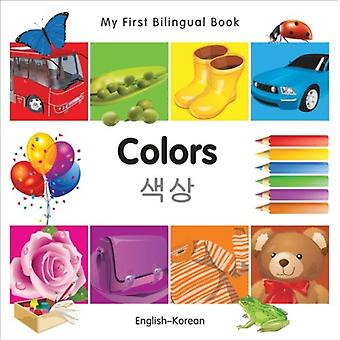 My First Bilingual BookColors EnglishKorean by Milet Publishing