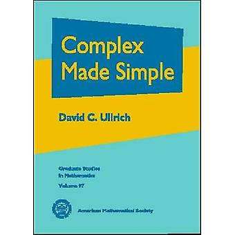 Complex Made Simple by David C. Ullrich - 9780821844793 Book
