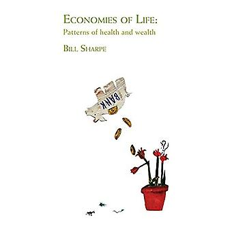 Economies of Life: Patterns of Health and Wealth