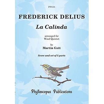Delius: La Calinda For Wind Quintet Arr: Martin Gatt Phylloscopus Publications