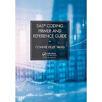 SAS Coding Primer and Reference Guide
